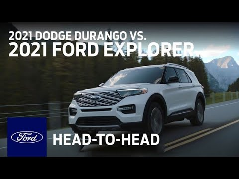 Compare the 2021 Dodge Durango With the 2021 Ford Explorer   Head to Head   Ford