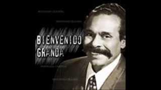 LA VENDIDA  BIENVENIDO GRANDA CON LA SONORA MEXICANA