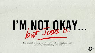 I'm Not Okay But Jesus Is - Louie Giglio
