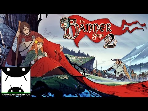 Banner Saga 2 Android GamePlay Trailer [1080p/60FPS] (By Versus Evil)