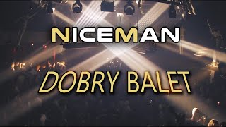 NiceMan - Dobry Balet (Lirycs Video) Disco Polo 2020
