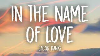 Jacob Banks In The Name Of Love Lyrics