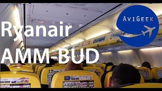 TRIP REPORT   Ryanair (Economy)   Amman - Budapest (AMM-BUD)   Boeing 737-800   (+ lounge)