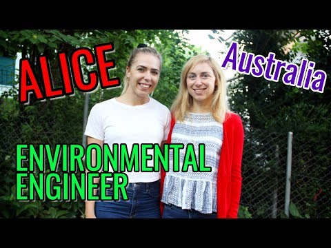Alice the FEMALE ENVIRONMENTAL ENGINEER from Australia // Women in STEM Fields