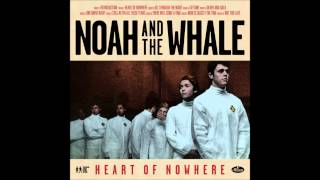Watch Noah  The Whale Still After All These Years video