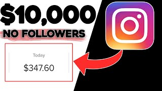 Make Money With Instagram TODAY (0 Followers Needed)