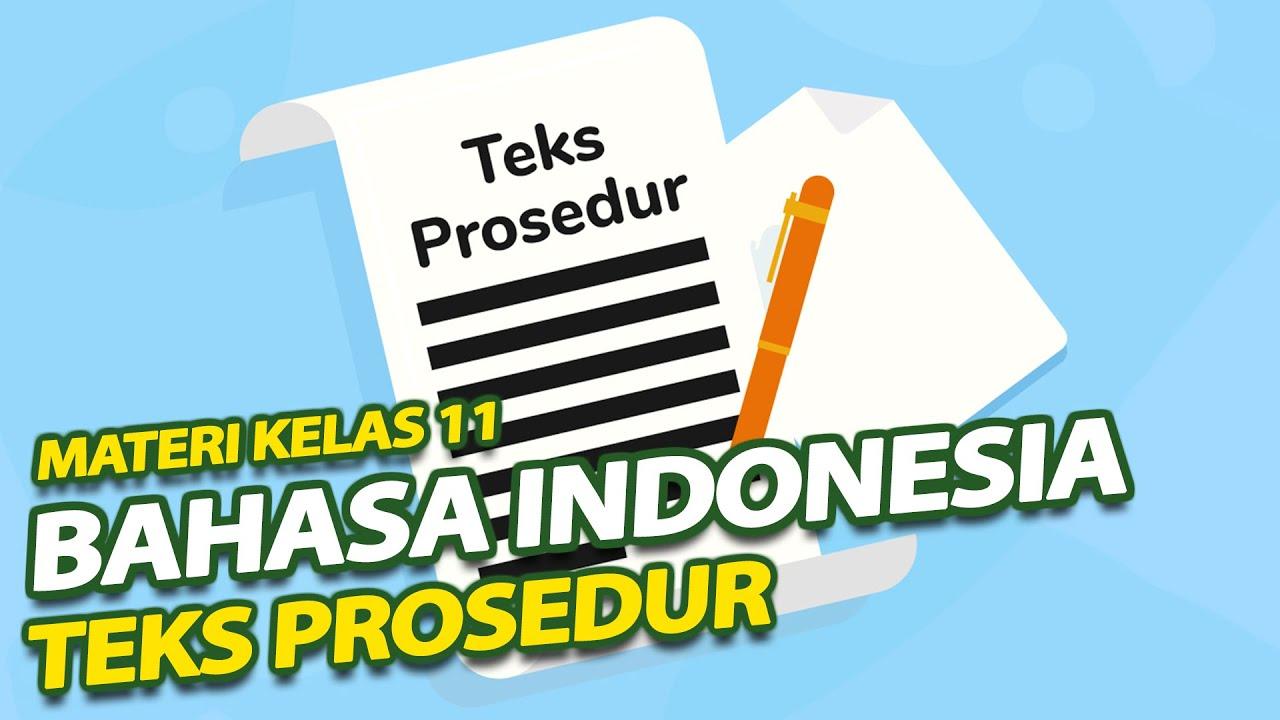 Materi Kelas 11 - Bahasa Indonesia Pengertian dan Isi Teks Prosedur - SMA Doa Bangsa | Ismiati S P