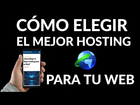 Cómo Elegir el Mejor Hosting para tu Web