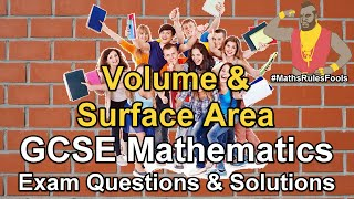 Volume & Surface Area - GCSE Maths Exam Questions (mensuration, cuboid, prism, cylinder, sphere)