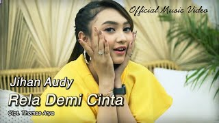 Download Jihan Audy - Rela Demi Cinta (Official Music Video)