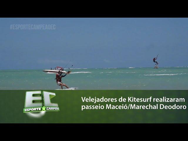 Mais de 50 velejadores de Kitesurf realizaram um  passeio de Maceió até Marechal Deodoro