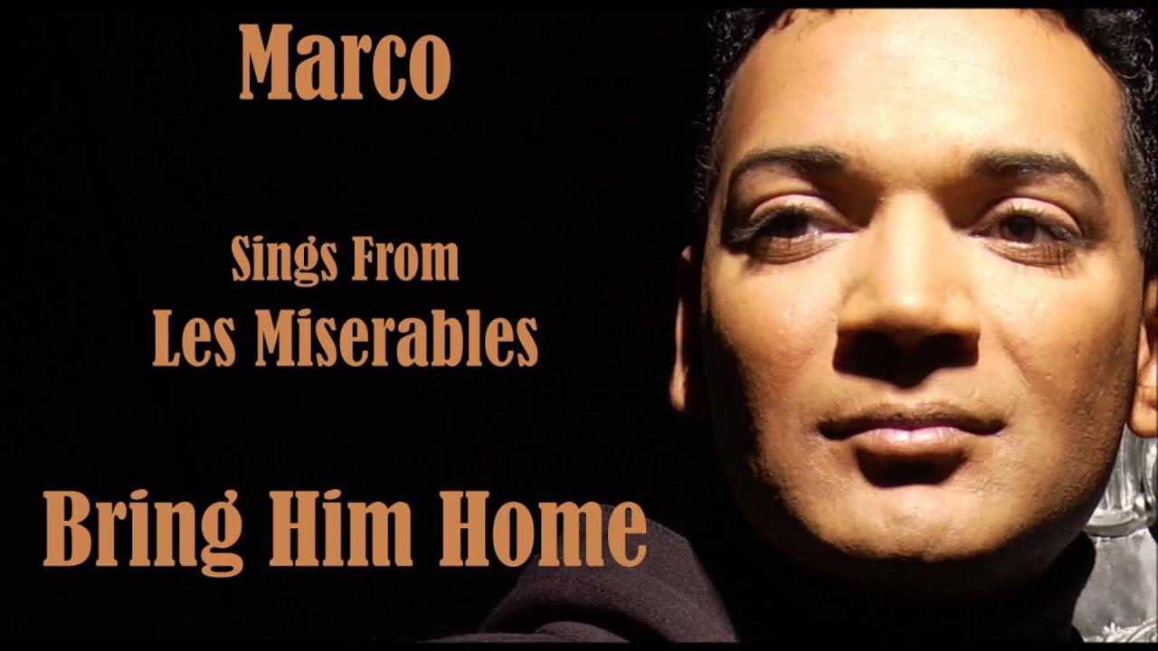 Marco Sings Bring Him Home