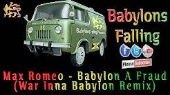 Max Romeo - Babylon A Fraud (War Inna Babylon Remix)