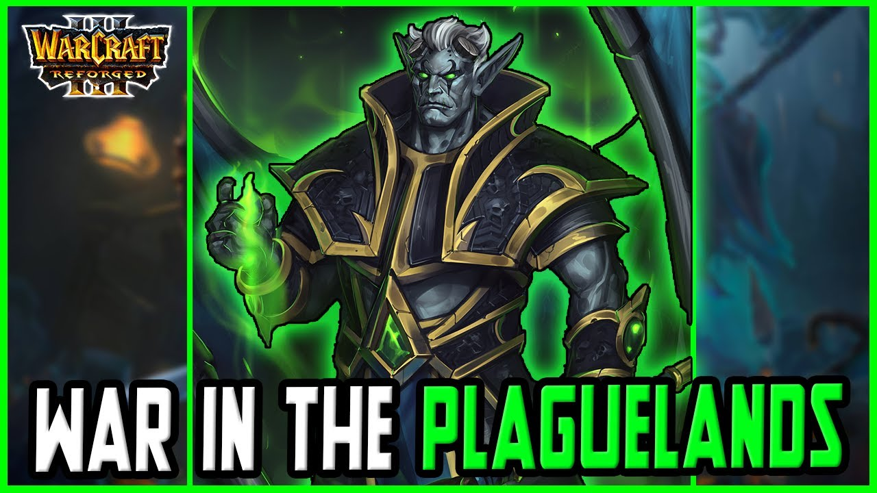 War in the Plaguelands Reborn: OVERPOWERED LEGION | Warcraft 3 Reforged