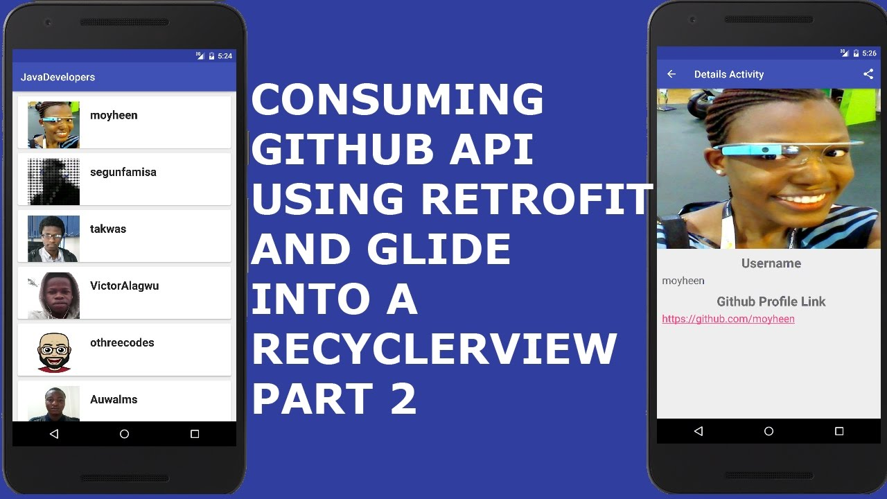 CONSUMING GITHUB API USING RETROFIT AND GLIDE INTO A RECYCLERVIEW PT 2