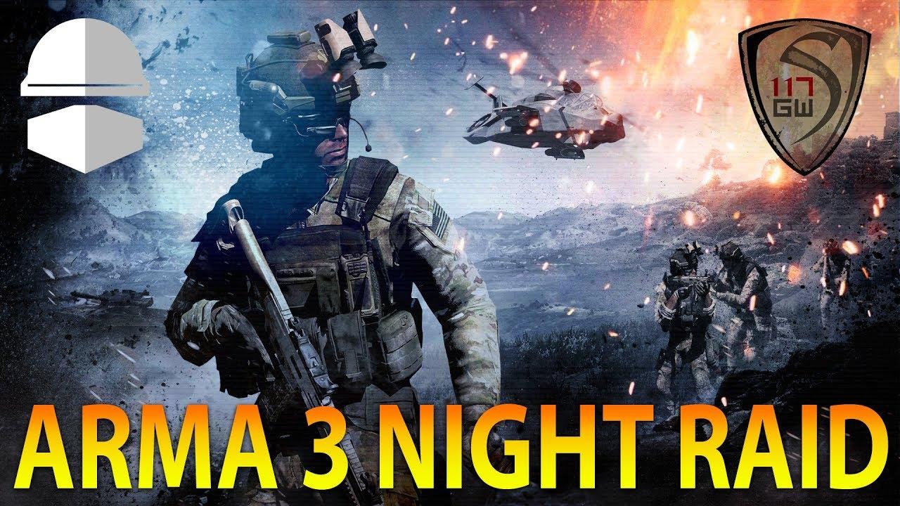 ARMA 3 NIGHT RAID WITH OPERATOR DREWSKI- SPARTAN117GW