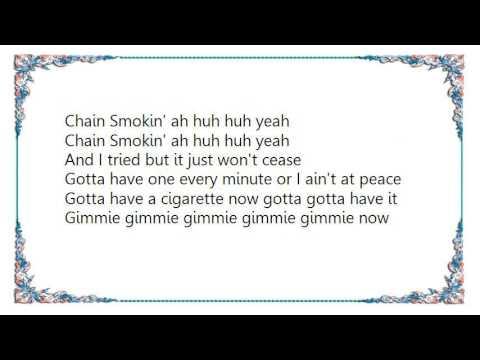 Bob Seger - Chain Smokin' Lyrics