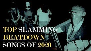 Best Slamming Beatdown Songs of 2020