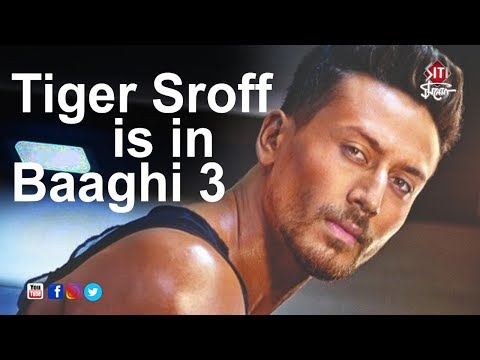 Tiger Sroff is in Baaghi 3 | Bollywood hot news