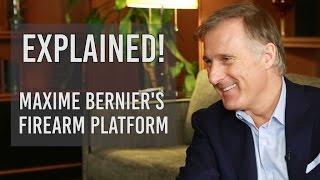 Explained: Max Bernier's Firearm Platform (Good News???)