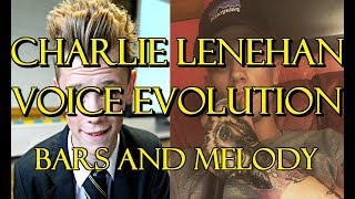 CHARLIE LENEHAN VOICE EVOLUTION [Bars and Melody]