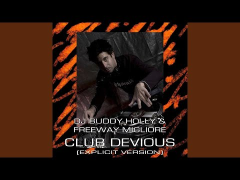Club Devious (Explicit)
