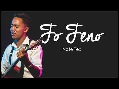Nate Tex - Fo Feno
