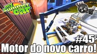 My Summer Car - Colocando o motor do Novo Carro! #45 (G27 mod)