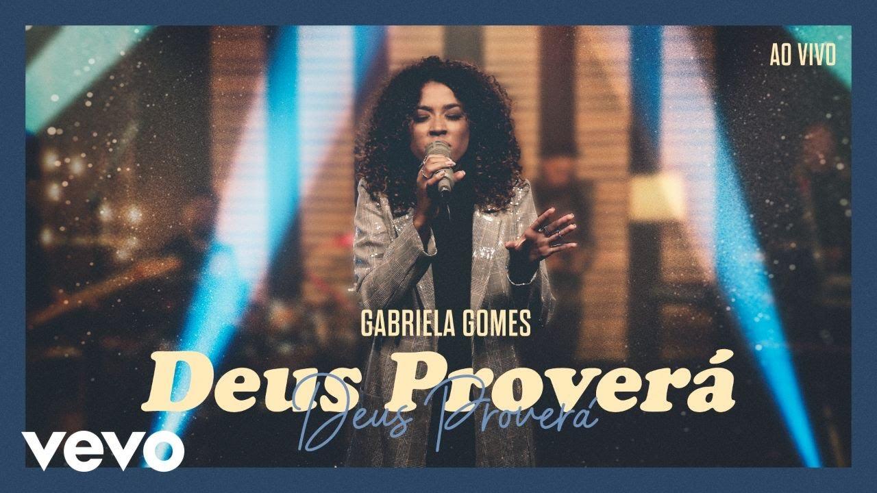 Download Gabriela Gomes - Deus Proverá
