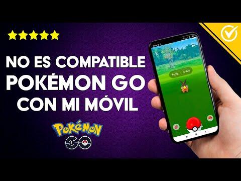 'Pokemon Go no es Compatible con mi Teléfono Móvil o Celular' - Solución