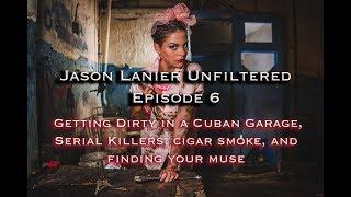 Episode 6- Salton Sea!  Serial Killers, Getting Dirty in a Garage in Havana, & Shooting Cigar Smoke