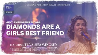 DIAMONDS ARE A GIRLS BEST FRIEND (From Gentlemen Prefer Blonds) - Tuva Semmingsen (LIVE)