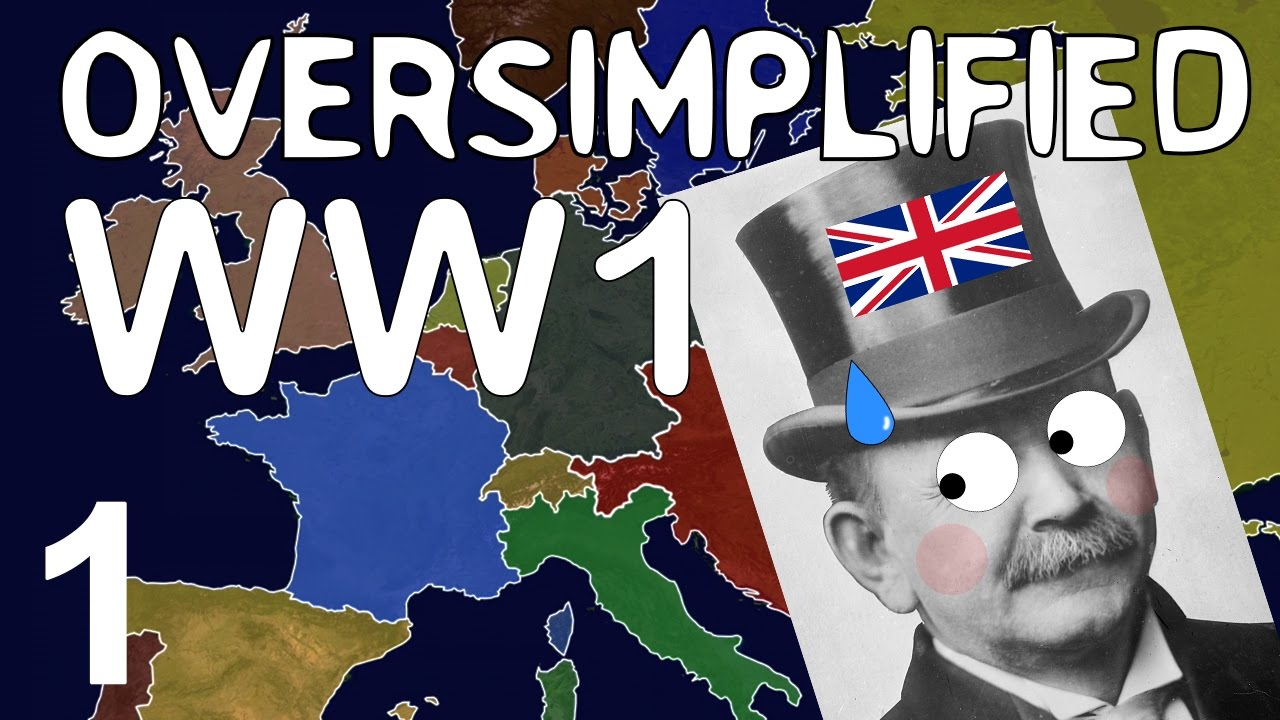 WW1 - Oversimplified (Part 1) - YouTube