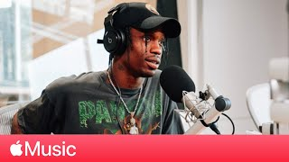 Travis Scott: 'Astroworld' Release  | Beats 1 | Apple Music