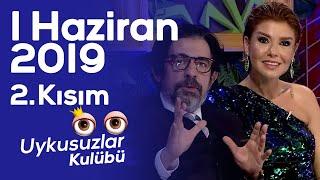 Okan Bayülgen ile Uykusuzlar Kulübü - 1 Haziran 2019 - 2. Kısım - Gülben Ergen