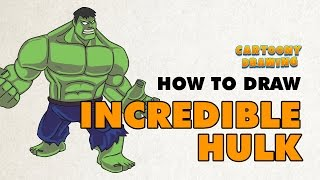 Incredible HULK - How to draw Incredible HULK in three minutes