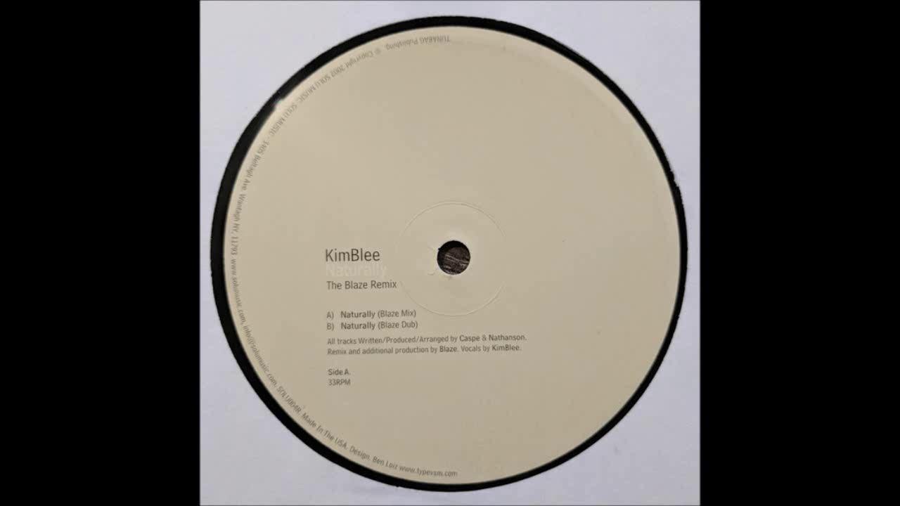 (2003) Kimblee - Naturally [Blaze RMX]