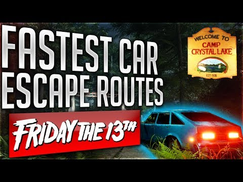 FASTEST CAR ESCAPE ROUTES for CRYSTAL LAKE in Friday The 13th The Game