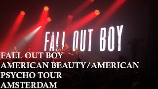 Fall Out Boy - American Beauty/American Psycho Tour Amsterdam [FULL CONCERT]