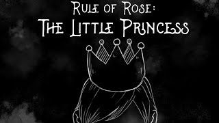 Rule of Rose: The Little Princess