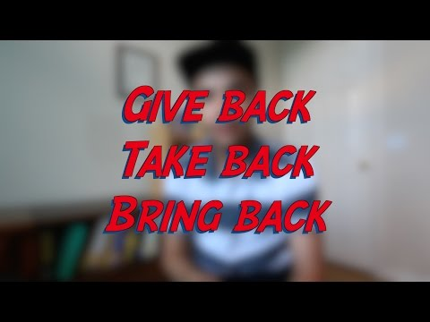 Give back / Take back / Bring back - W7D5 - Daily Phrasal Verbs - Learn English online free video