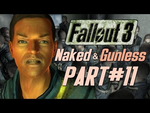 Fallout  3 Naked & Gunless - #11 Naked and...GARY??!?