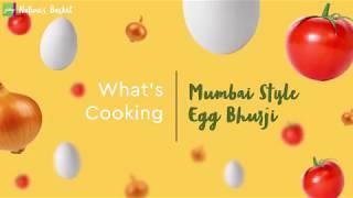 What's Cooking - Mumbai-style egg Bhurji