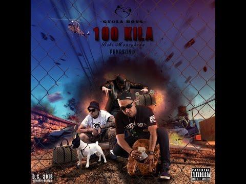 100KILA, Bobi Moneykena & Panasonik - GYOLA BO¥$ (OFFICIAL AUDIO) 2015