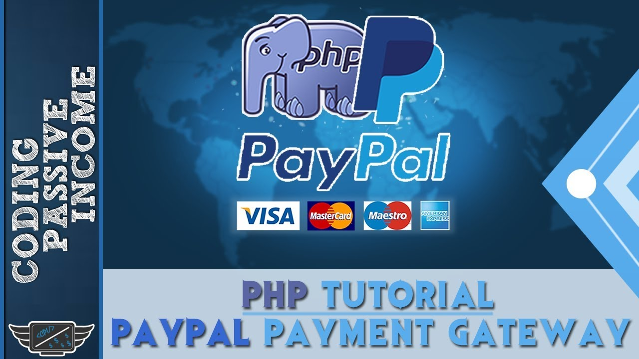 PayPal Payments Integration Tutorial Using PHP & IPN & PHPMailer