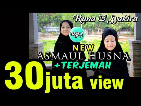 LAGU ASMAUL HUSNA + TERJEMAH - Versi Baru Runa & Syakira
