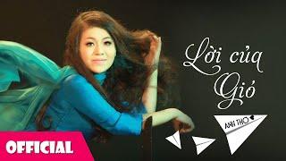Lời Của Gió - Anh Thơ, Tấn Minh [Official MV]