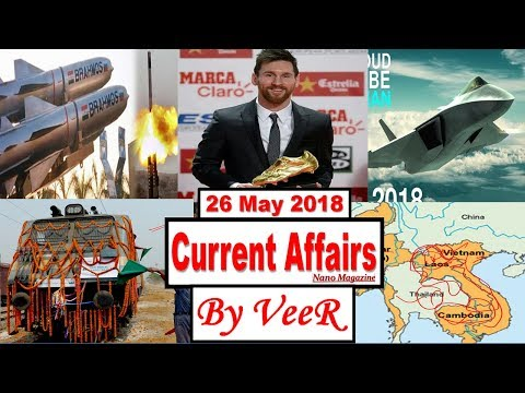 25 May 2018 - PIB, Yojana-Nano Magazine- Lionel Messi,BASIC,Socotra Islands,BrahMos- Current Affairs