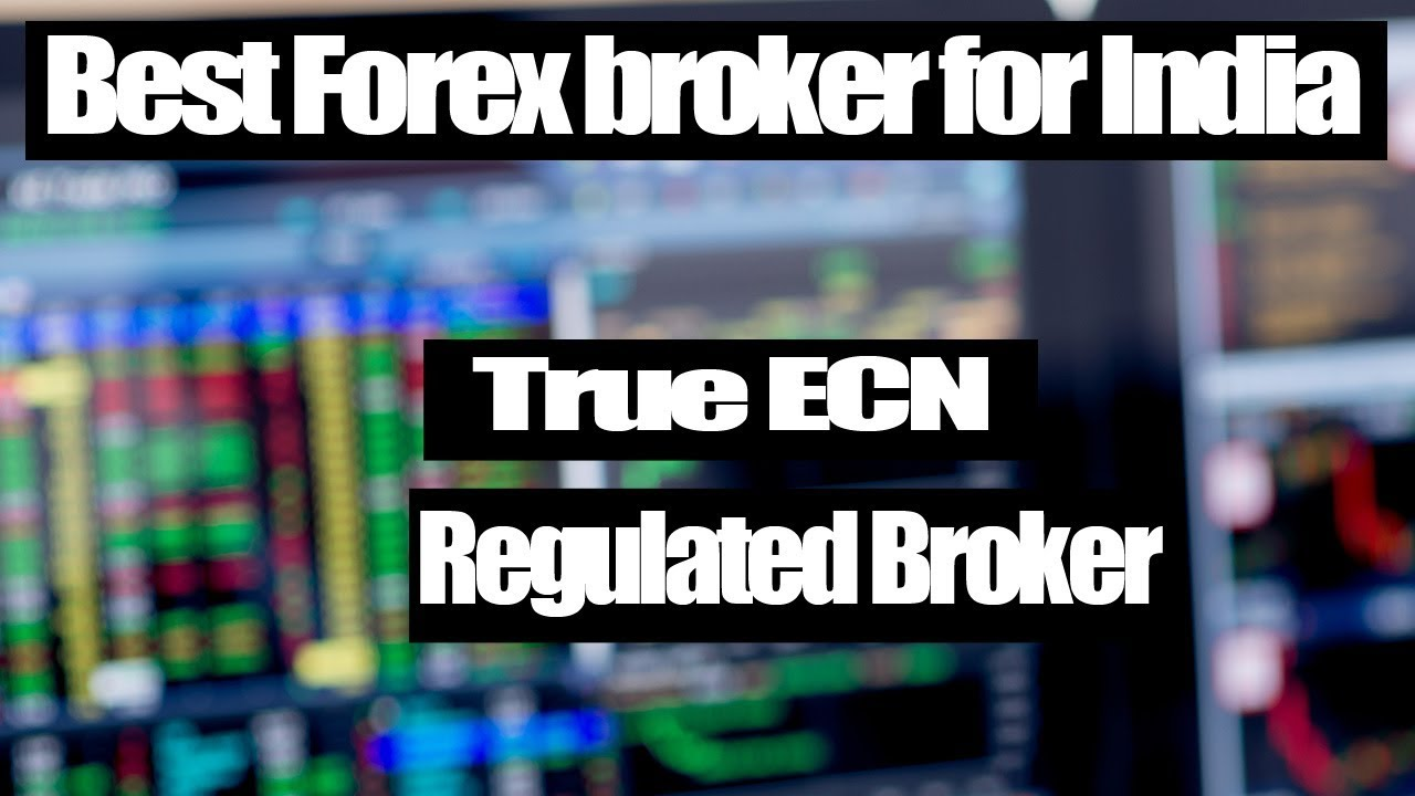 Ecn forex brokers india