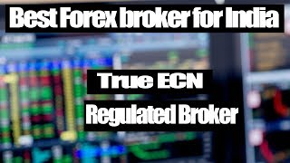 Top & Best Forex broker for India | True ECN Regulated Broker | Hindi-Urdu